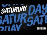 Simple Plan - Saturday Official Audio