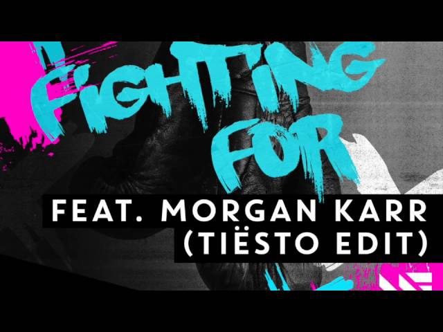 WEE-O feat. Morgan Karr - Fighting For (Tiësto Edit) [OUT NOW]