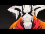 「Bleach AMV」Блич Ичиго Vs Улькиорры