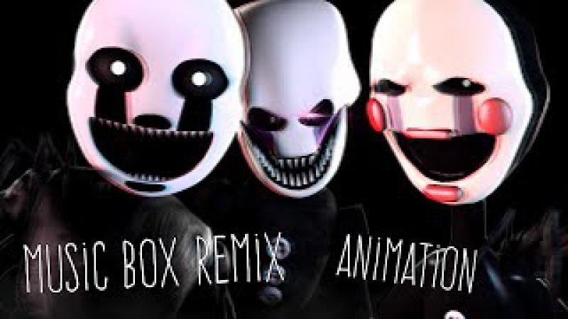 [SFM/FNAF/Music] - Music Box Remix Animated -