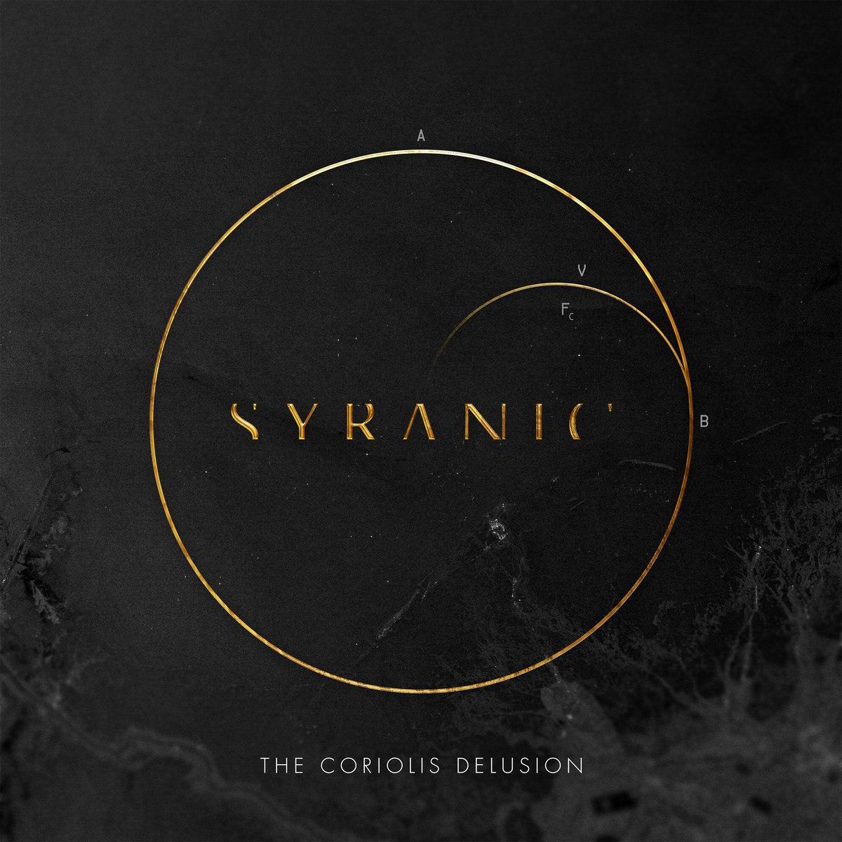Syranic - The Coriolis Delusion [EP] (2015)