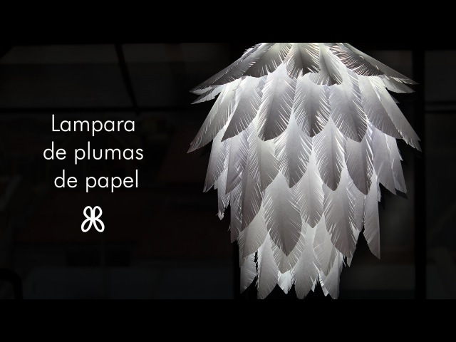 Como hacer lampara de plumas de papel (How to)