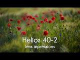 Helios 40-2 85mm f1.5 lens impression