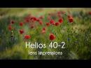 Helios 40-2 85mm f/1.5 lens impression