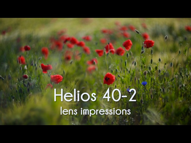 Helios 40-2 85mm f/1.5 lens impression