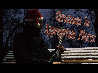 Christmas in Appropriate Places (Super Metal Audition - Rob Scallon)