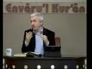 Envâru'l Kur'ân Dersleri 3 – Mehmet Okuyan (Kur'an'ı Anlamada Metodlar 2 24.11.13)