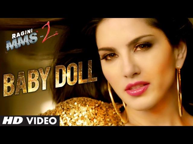 Baby Doll Ragini MMS 2 Sunny Leone Song | Meet Bros Anjjan Feat. Kanika Kapoor