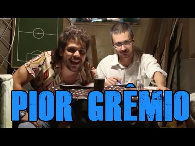 FALHA DE COBERTURA 72: Pior Grêmio
