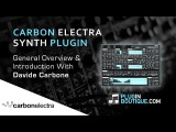 Carbon Electra from Plugin Boutique - Overview with Davide Carbone