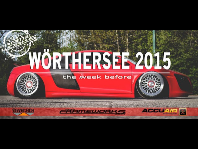 WÖRTHERSEE TOUR 2015 ★ the week before ★ FRAMEWORKS