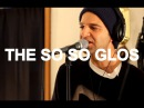 The So So Glos - A.D.D. Life Live at Little Elephant