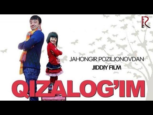 Qizalog'im o'zbek film Кизалогим узбекфильм