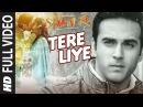 Tere Liye FULL VIDEO SONG SANAM RE Pulkit Samrat, Yami Gautam Divya khosla Kumar