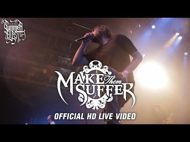 Make Them Suffer - Summerblast 2015 (Official HD Live Video)