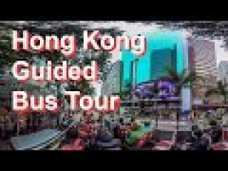 360 video - Hong Kong Guided Bus Tour