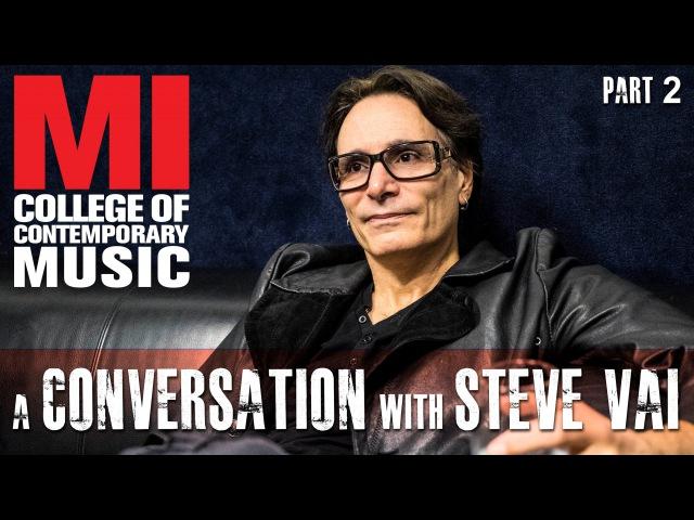 Conversation with Steve Vai Part 2
