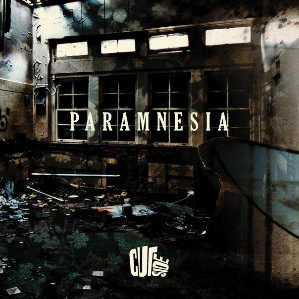 CUTSIDE - Paramnesia (EP) (2016)
