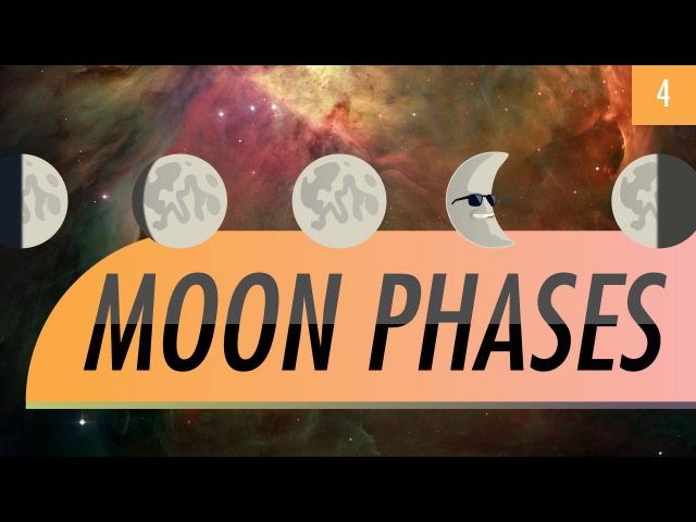 Moon Phases: Crash Course Astronomy 4