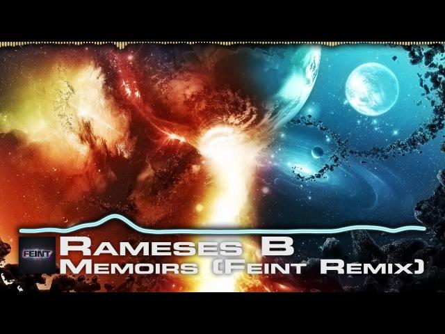 Rameses B - Memoirs (Feint Remix) [DnB]