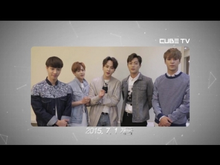 [CLIP] 15.06.2015 BEAST, 4Minute, BtoB, CLC, G.Na - Message for CUBE TV Launching