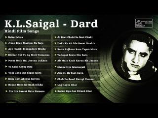 Best of KL Saigal   Dard   Kundan Lal Saigal Hit Songs   Jab Dil Hi Toot Gaya