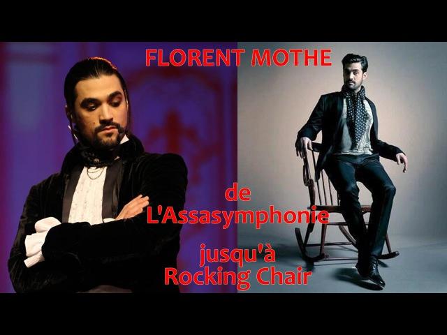 Florent Mothe : de L'Assasymphonie jusqu'à Rocking Chair
