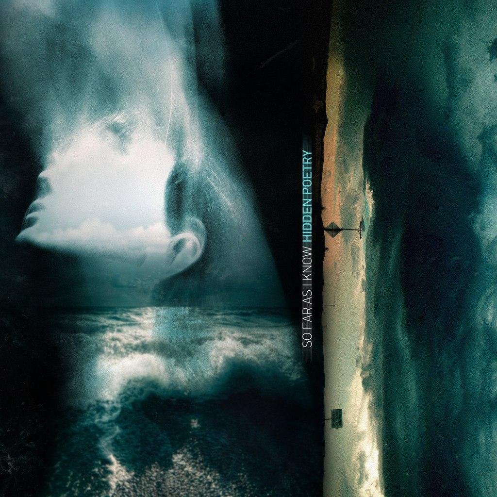 So Far As I Know - Hidden Poetry (2015)