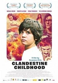 Подпольное детство / Infancia clandestina (2011)