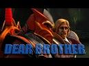 [SFM] Dota 2 - Dear Brother