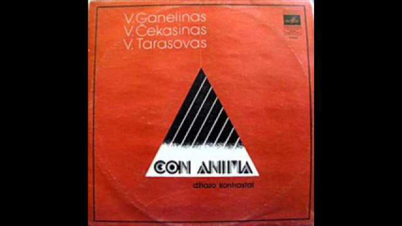 Ganelin Trio (Lituania, 1977) - Con Anima