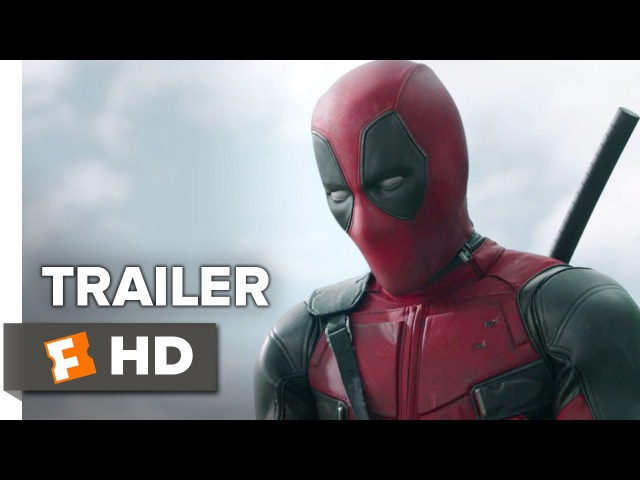 Deadpool Official Trailer 1 (2016) - Ryan Reynolds Movie HD