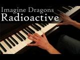 Imagine Dragons - Radioactive - Piano cover HD