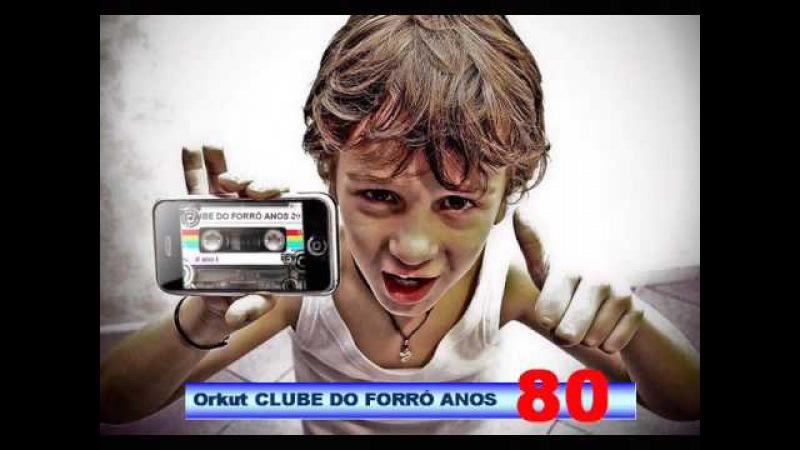 Alipio Martins-Festa do Corno CLUBE DO FORRÓ ANOS 80