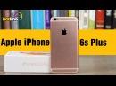 Обзор iPhone 6s Plus