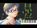 Hikaru Nara - Shigatsu wa Kimi no Uso (Opening 1) [Piano Tutorial] (Synthesia) KimPianime
