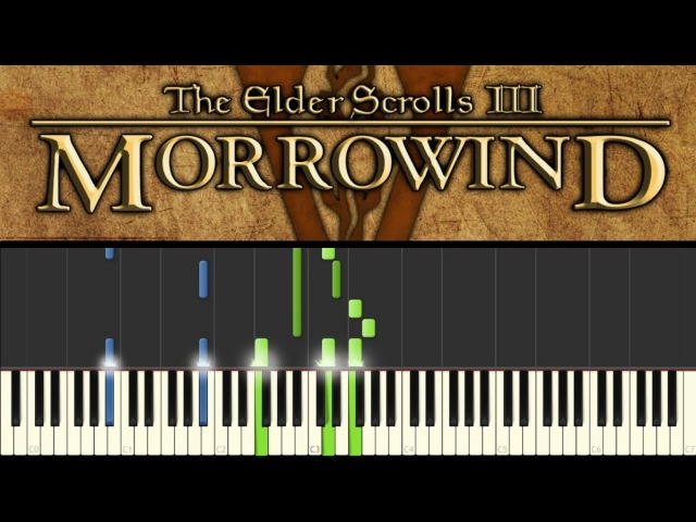 Morrowind (Piano Tutorial sheets) - Call of MagicNerevar Rising Main theme