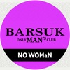 BARSUK only MAN's club