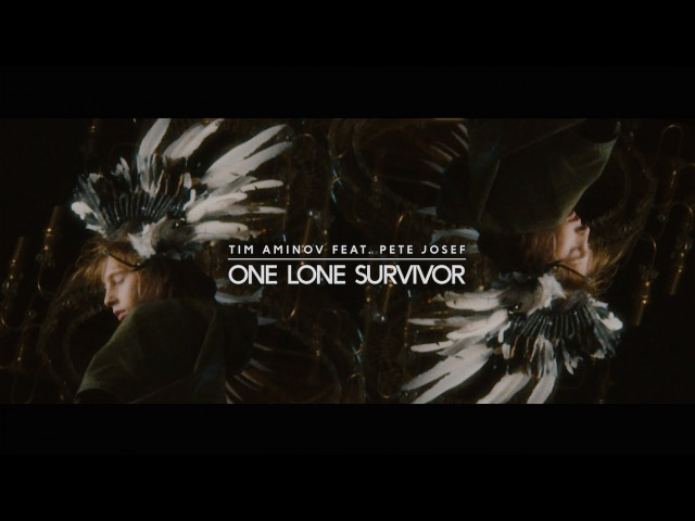 Tim Aminov - One Lone Survivor