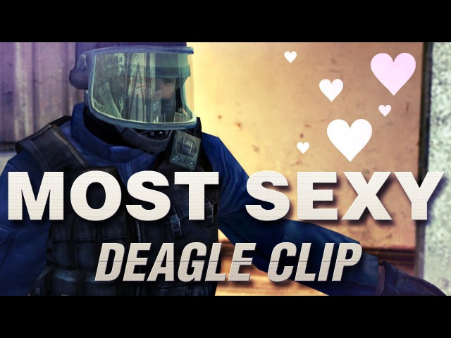 THE MOST SEXY DEAGLE CLIP by biBa | CS:S EDIT