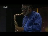 James Blood Ulmer Pharoah Sanders 2003 Live (5-7)