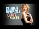 Diana Krall - Quiet Nights (Live in Madrid, 2009)