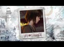 Life Is Strange™ OST Episode 5 ''Polarized'' Finale Launch Trailer Song