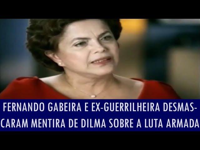 Fernando Gabeira e ex-guerrilheira desmascaram mentira de Dilma sobre a luta armada