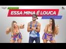 ! Essa Mina É Louca - Anitta part. Jhama Cia Daniel Saboya (Coreografia)