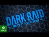 Dark Raid Bot Wars for Xbox One