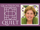 The Quatrefoil Quilt Easy Quilting Tutorial with Jenny Doan of Missouri Star Quilt Co