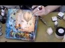 Мечта, Микс Медиа панно Mixed Media: видео МК Натальи Жуковой Декупаж Чипборды Чернила Трафареты