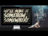 FAULTLINES - Buried (Official Lyric Video)