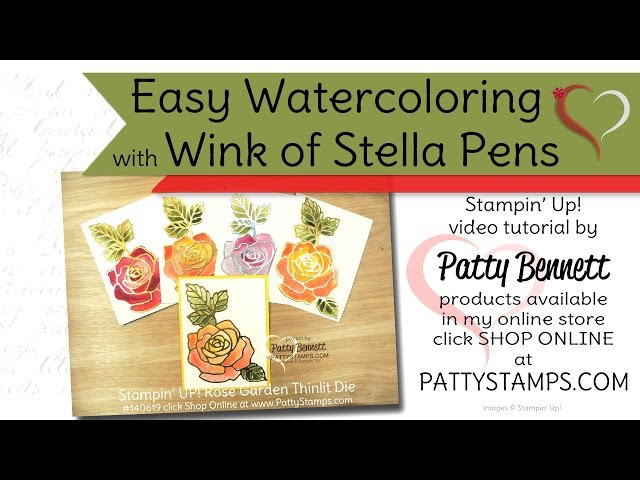 Easy Watercolored Roses with Wink of Stella Pen by Patty Bennett